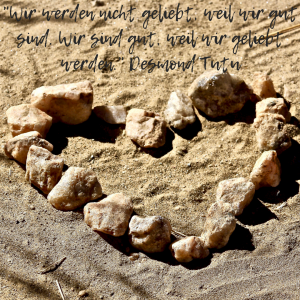 Zitat, Desmond Tutu, Tierisch wildes Lernen, Motivation, Herz, Liebe, Steine