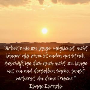 Zitat Isaac Israel, Tierisch wildes Lernen, Motivation, Lerndauer, Frische